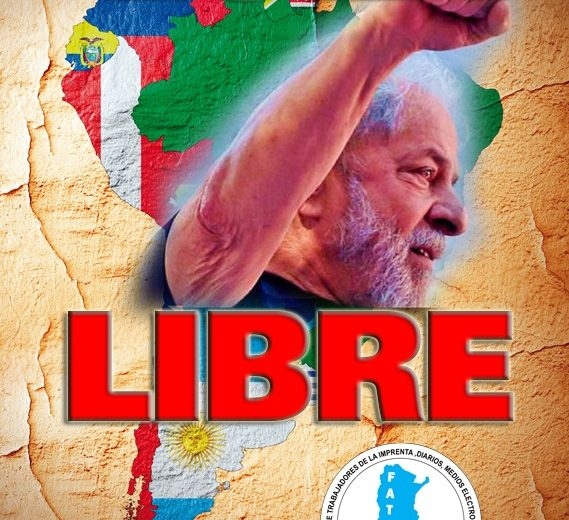 ¡Lula libre!